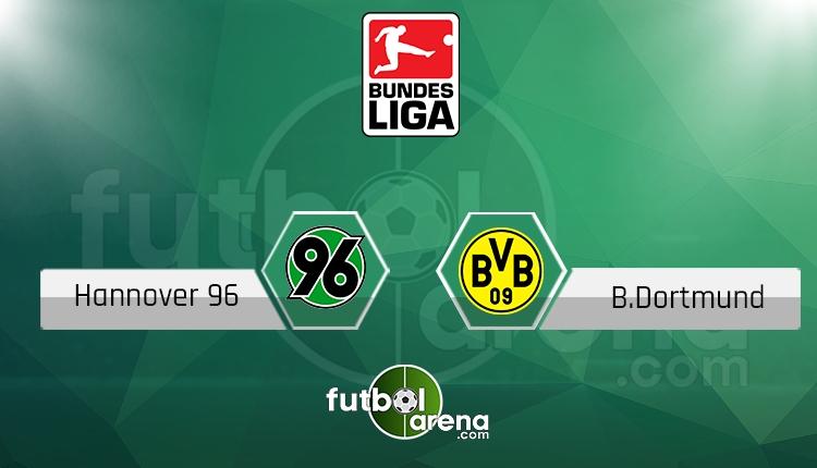 Hannover 96 - Borussia Dortmund canlı skor, maç sonucu - Maç hangi kanalda?