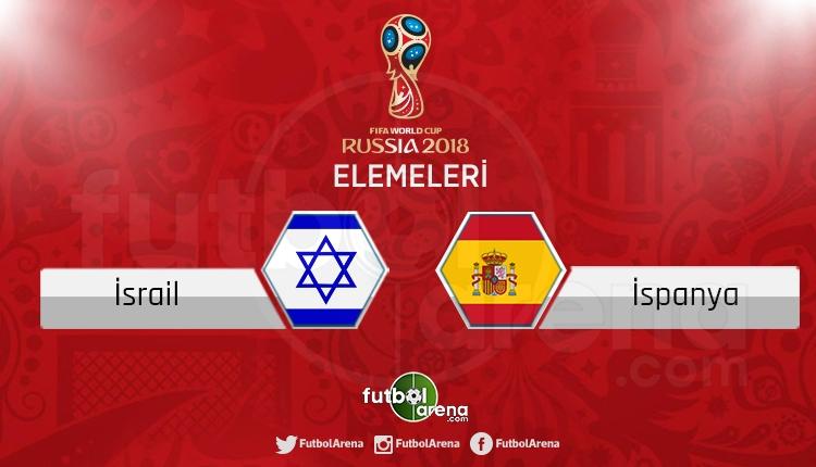 İsrail İspanya canlı skor, maç sonucu - Maç hangi kanalda?