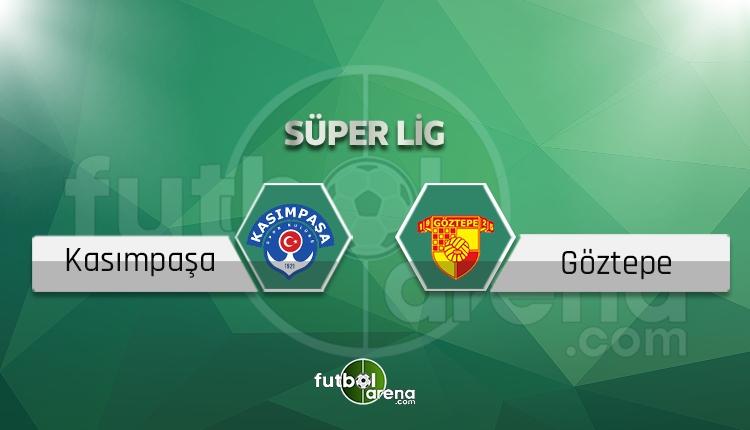 Kasımpaşa Göztepe canlı skor, maç sonucu - Maç hangi kanalda?