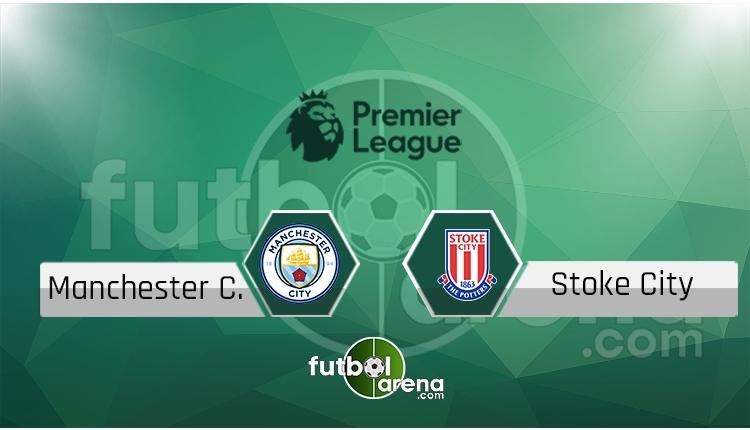 Manchester City - Stoke City canlı skor, maç sonucu - Maç hangi kanalda?