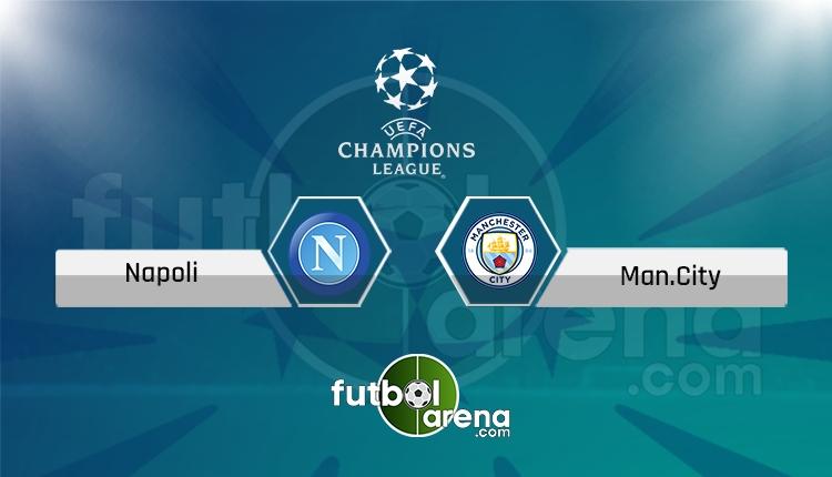 Napoli Manchester City canlı skor, maç sonucu - Maç hangi kanalda?