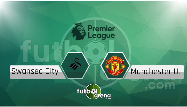 Swansea City - Manchester United canlı skor, maç sonucu - Maç hangi kanalda?
