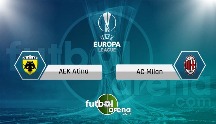 AEK - Milan canlı skor, maç sonucu - Maç hangi kanalda?