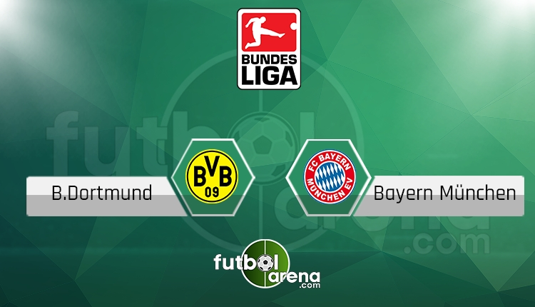 Borussia Dortmund - Bayern Münih canlı skor, maç sonucu - Maç hangi kanalda?