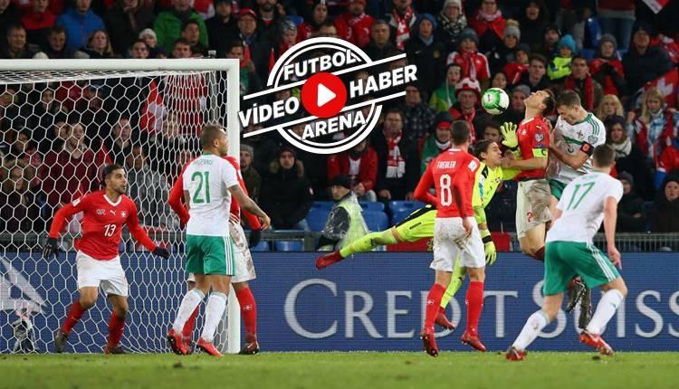 İsviçre - Kuzey İrlanda maçı özeti (İZLE)