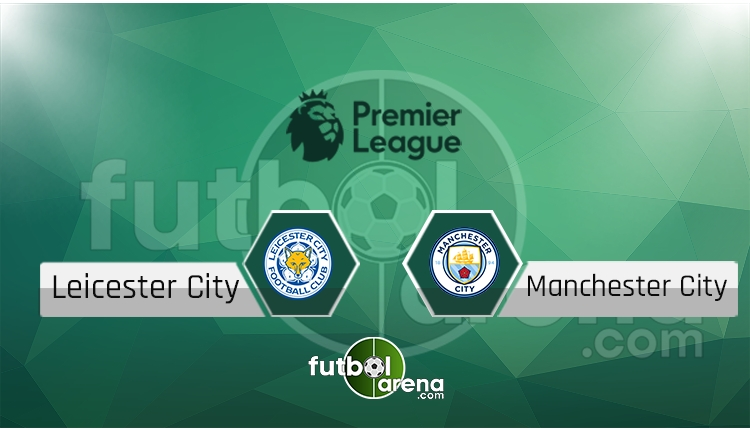 Leicester City - Manchester City saat kaçta, hangi kanalda? (İddaa Canlı Skor)