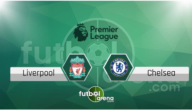 Liverpool - Chelsea saat kaçta, hangi kanalda? (İddaa Canlı Skor)