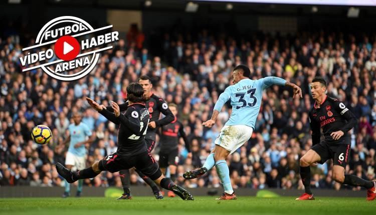 Manchester City 3-1 Arsenal maçı özeti ve golleri (İZLE)
