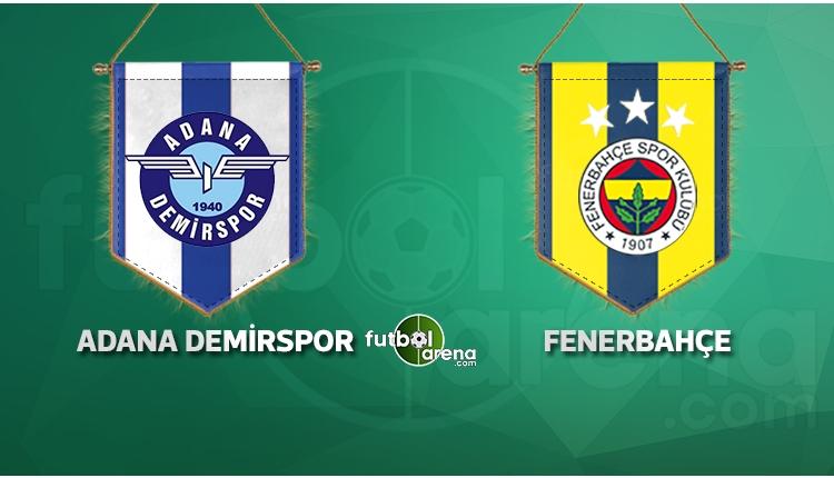 Adana Demirspor - Fenerbahçe maçı saat kaçta, hangi kanalda? İlk 11'ler