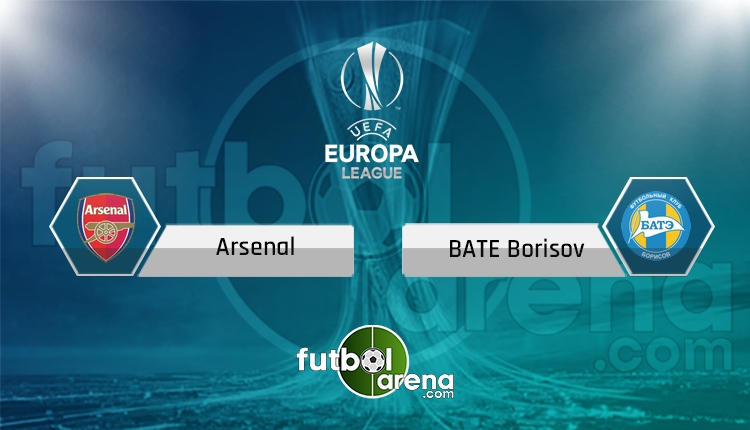 Arsenal - BATE Borisov maçı saat kaçta, hangi kanalda? (İddaa Canlı Skor)