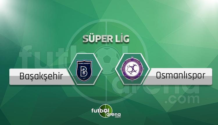 Başakşehir - Osmanlıspor maçı saat kaçta, hangi kanalda? (İddaa canlı skor)