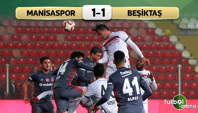 Manisaspor 1-1 Beşiktaş maçı özeti ve golleri (İZLE)
