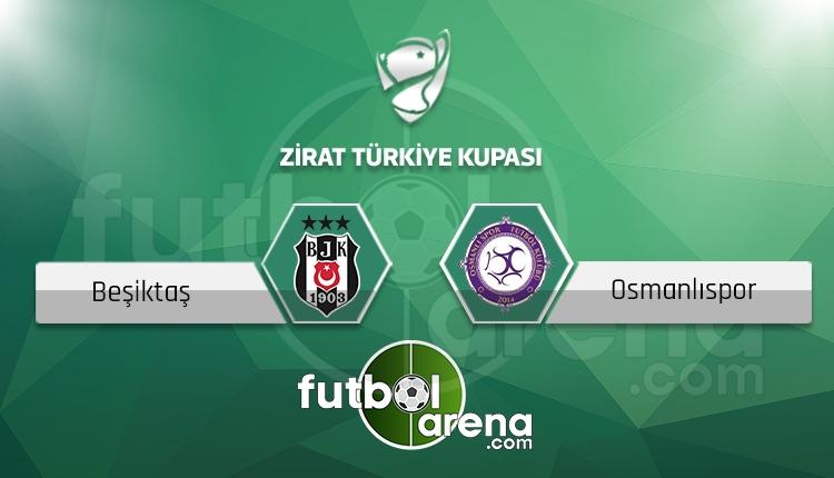 Beşiktaş - Osmanlıspor maçı saat kaçta, hangi kanalda? İlk 11'ler