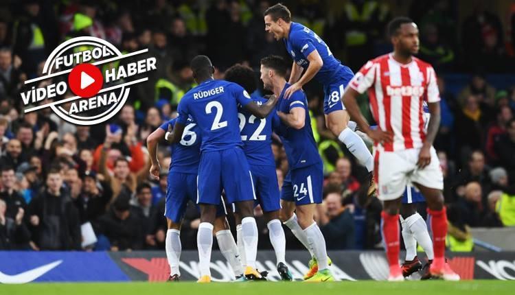 Chelsea 5-0 Stoke City maçı özeti ve golleri
