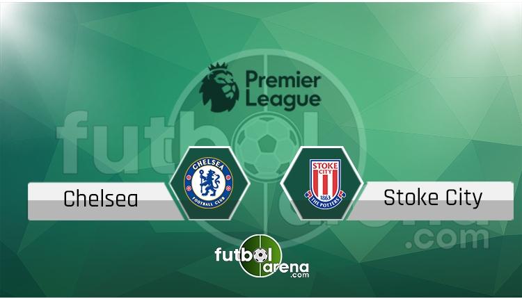 Chelsea - Stoke City maçı saat kaçta, hangi kanalda? (İddaa Canlı Skor)