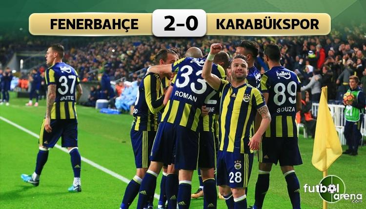 Fenerbahçe 2-0 Karabükspor maç özeti ve golleri (İZLE)
