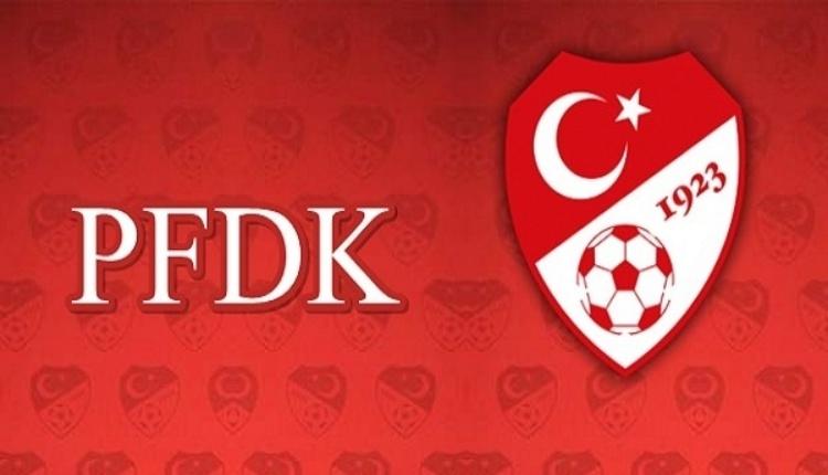 Kulüplere verilen PFDK kararları açıklandı