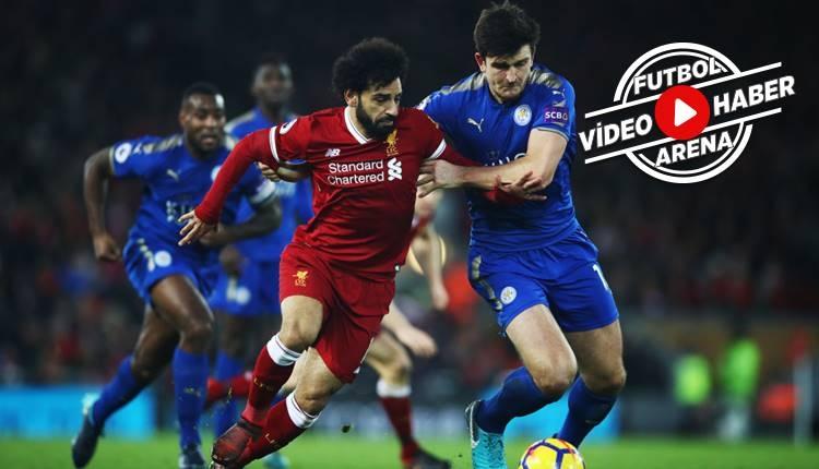 Liverpool 2-1 Leicester City maçı özeti ve golleri