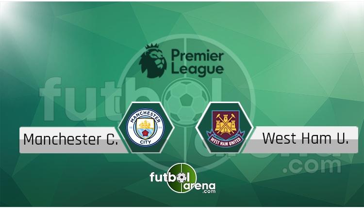 Manchester City - West Ham United saat kaçta, hangi kanalda? (İddaa Canlı Skor)