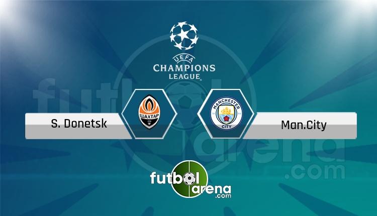 Shakhtar Donetsk - Manchester City maçı saat kaçta, hangi kanalda? (İddaa Canlı Skor)