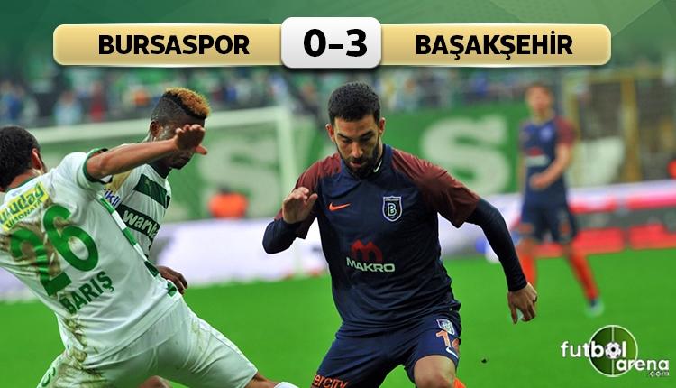 Arda Turan golle döndü! Bursaspor 0-3 Başakşehir maç özeti ve golleri (İZLE)