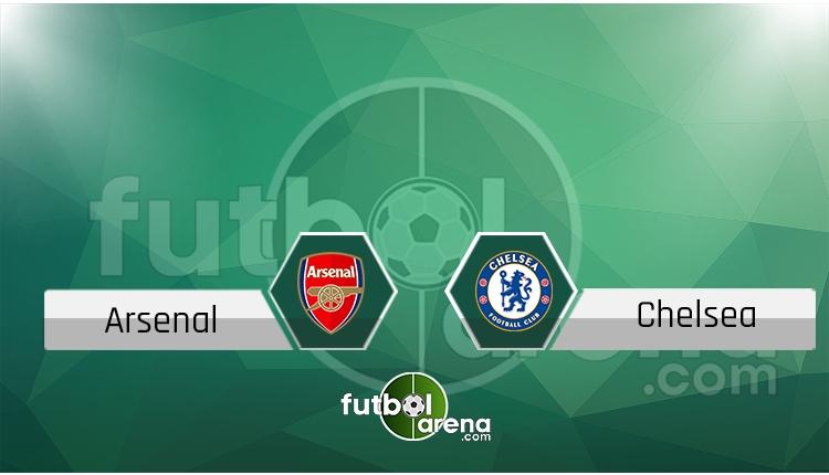 Arsenal - Chelsea maçı saat kaçta, hangi kanalda? (İddaa Canlı Skor)