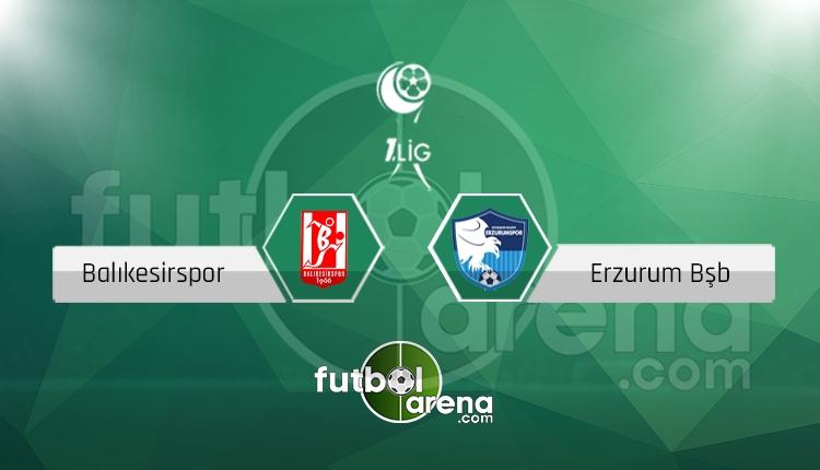 Balıkesirspor - Erzurumspor maçı saat kaçta, hangi kanalda? (İddaa Canlı Skor)