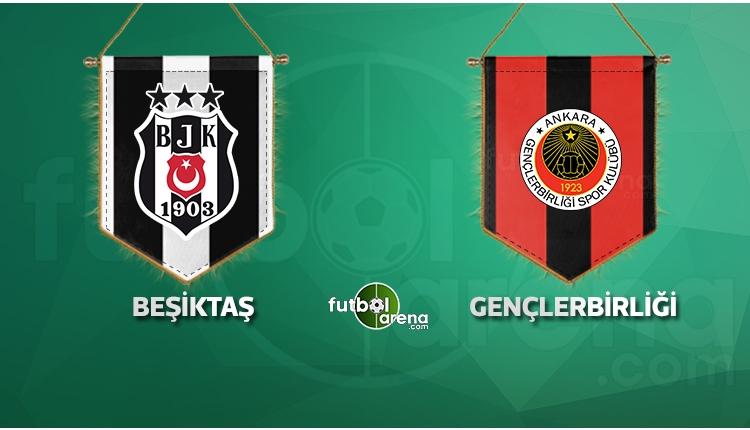 Beşiktaş - Gençlerbirliği maçı saat kaçta, hangi kanalda? (İddaa Canlı Skor)