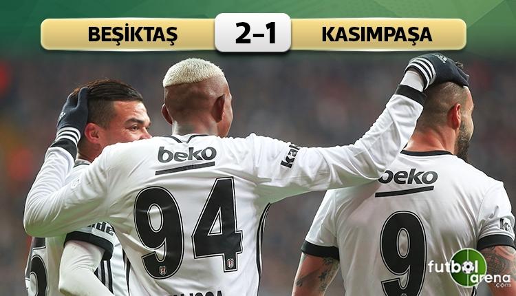 Beşiktaş 2 - 1 Kasımpaşa maçın özeti ve golleri