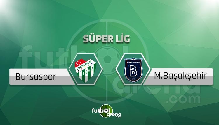 Bursaspor - Başakşehir maçı saat kaçta, hangi kanalda? (İddaa Canlı Skor)
