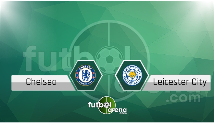 Chelsea - Leicester City saat kaçta, hangi kanalda? (İddaa Canlı Skor)