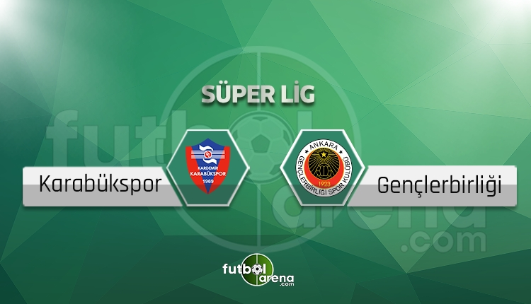 Karabükspor - Gençlerbirliği maçı saat kaçta, hangi kanalda? (İddaa Canlı Skor)