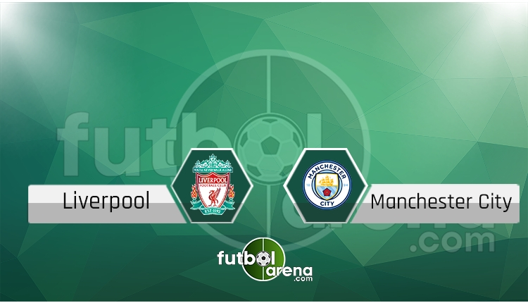 Liverpool - Manchester City maçı saat kaçta, hangi kanalda? (İddaa Canlı Skor)