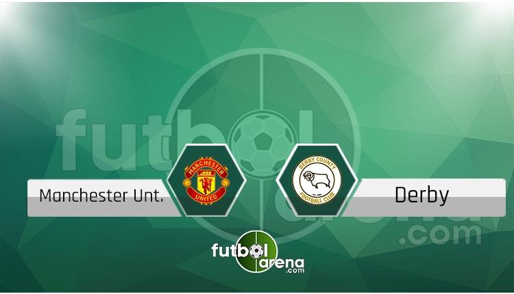 Manchester United - Derby County maçı saat kaçta, hangi kanalda? (İddaa Canlı Skor)