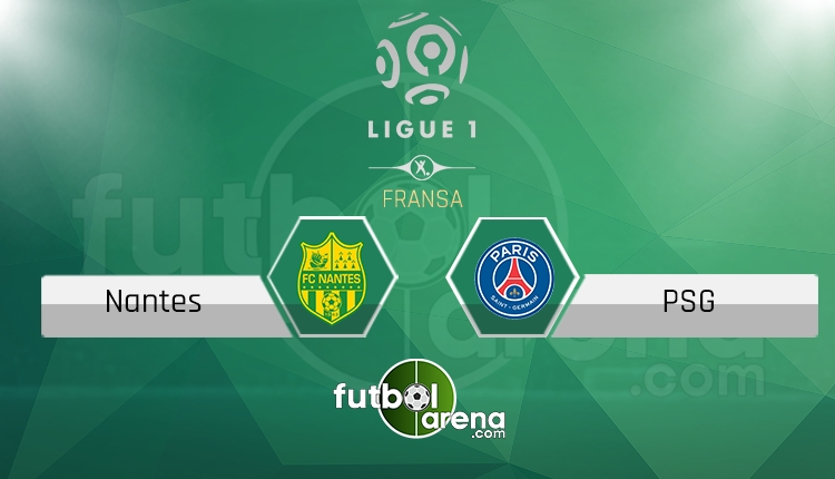 Nantes - PSG maçı saat kaçta, hangi kanalda? (İddaa Canlı Skor)
