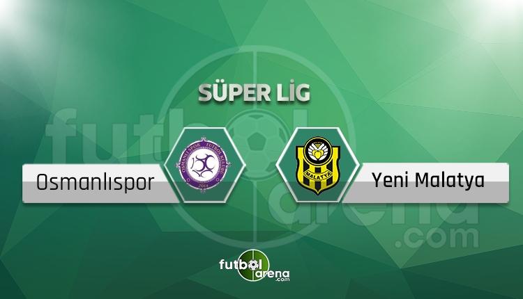 Osmanlıspor - Yeni Malatyaspor maçı saat kaçta, hangi kanalda? (İddaa Canlı Skor)