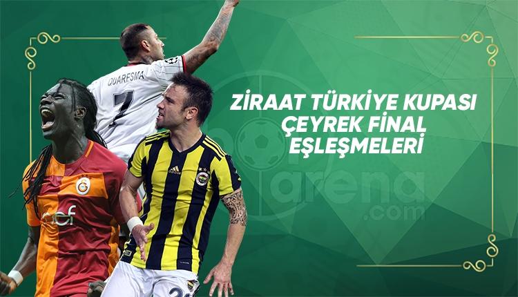 Ziraat Türkiye Kupasında çeyrek final ve yarı final eşleşmeleri