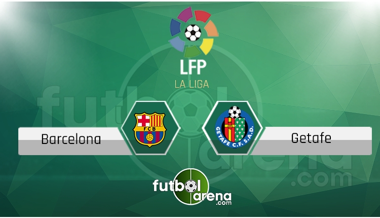 Barcelona Getafe maçı saat kaçta, hangi kanalda? (İddaa Canlı Skor)