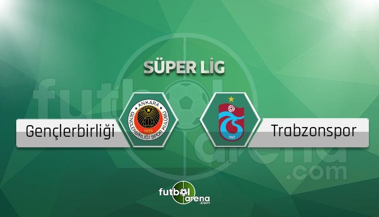 Gençlerbirliği - Trabzonspor maçı saat kaçta, hangi kanalda? (İddaa canlı skor)