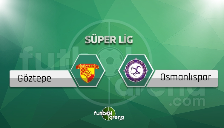 Göztepe - Osmanlıspor maçı saat kaçta, hangi kanalda? (İddaa canlı skor)