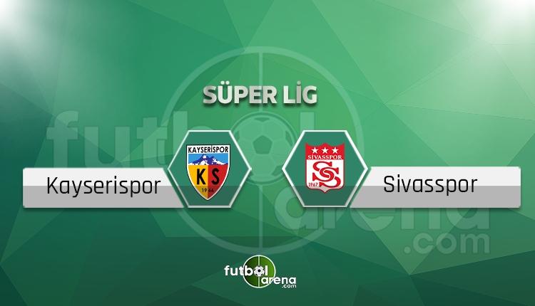 Kayserispor - Sivasspor maçı hangi gün, saat kaçta? (İddaa canlı skor)