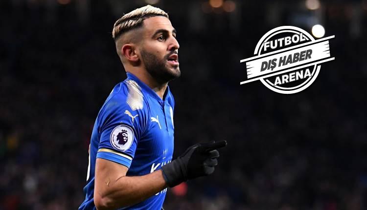 Leicester City'de Riyad Mahrez krizi sürüyor! Manchester City'e karşı oynamayacak