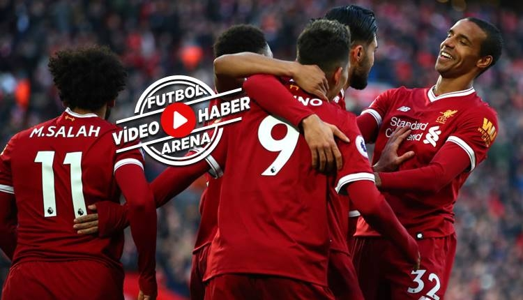 Liverpool 4-1 West Ham maçı özeti ve golleri (İZLE)