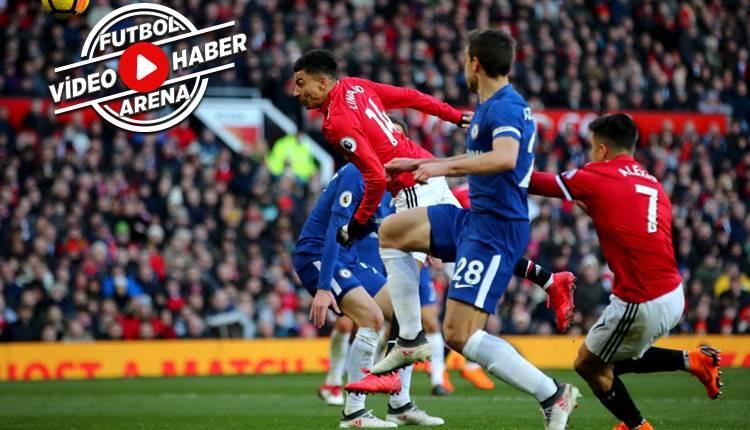 Manchester United 2-1 Chelsea maçı özeti ve golleri (İZLE)