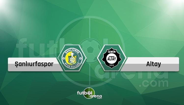 Şanlıurfaspor - Altay maçı canlı ve şifresiz İZLE