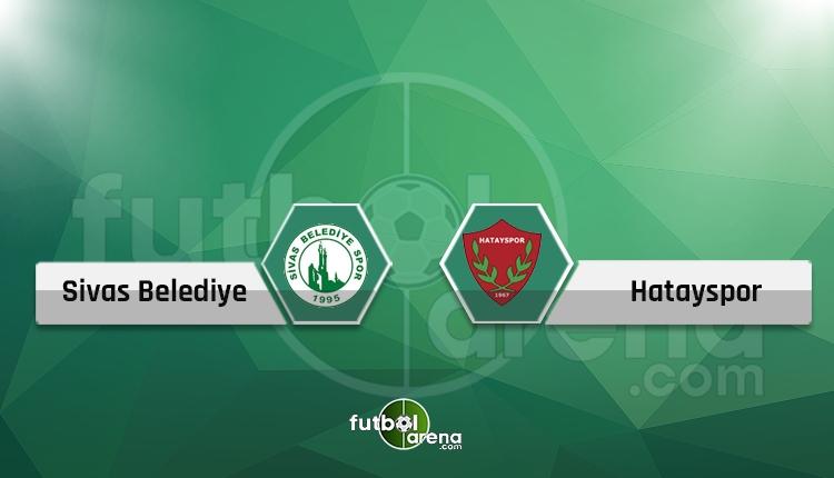 Sivas Belediyespor - Hatayspor maçı saat kaçta hangi kanalda? (Canlı skor iddaa)
