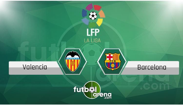 Valencia - Barcelona maçı saat kaçta, hangi kanalda? (Canlı skor iddaa)