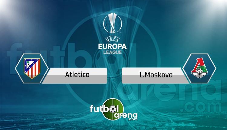 Atletico Madrid Lokomotiv Moskova Tivibu Spor 2 canlı ve şifresiz izle