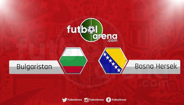 Bulgaristan Bosna Hersek şifresiz izle (Saat kaçta, hangi kanalda?)