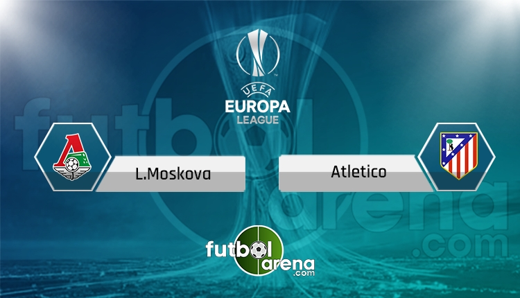 Lokomotiv Moskova - Atletico Madrid maçı Tivibuspor canlı ve şifresiz İZLE